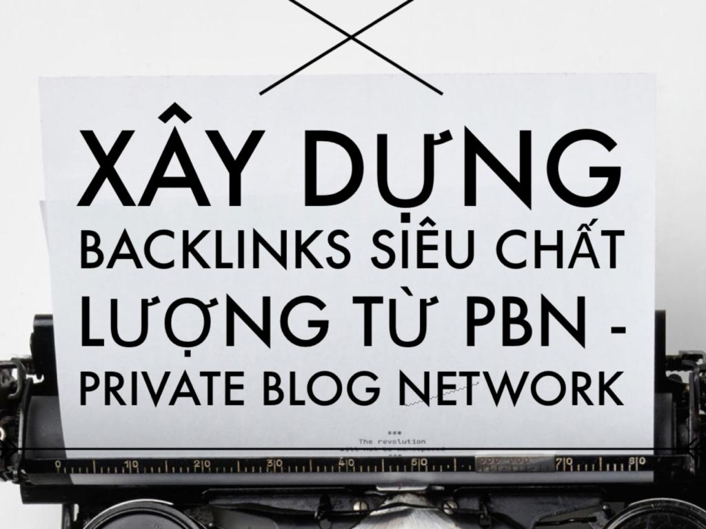 xây-dựng-blog-net-work-link-siêu-chất-lượng